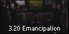 3.20 Emancipation