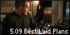 5.09 Best Laid Plans