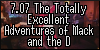 7.07 The Totally Excellent Adventures of Mack and the D