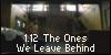 The Ones We Leave Behind